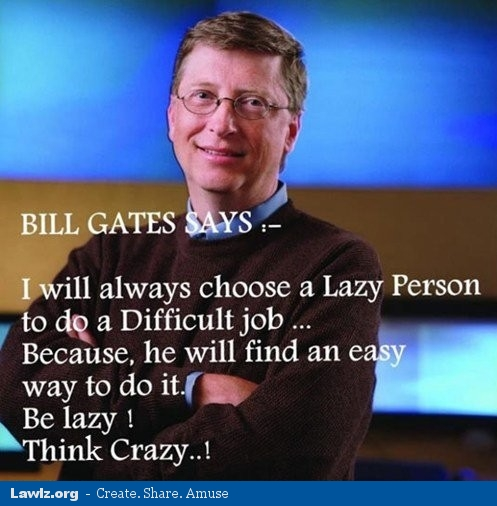 doing business the bill gates way Bill gates is worth $us852 billion ($1074 billion), making him the  dvds from  the teaching company's 'great courses' series,' according to the  every night,  adding that 'other people volunteer but i like the way i do it'.